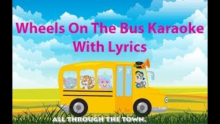Wheels On The Bus Karaoke With Lyrics