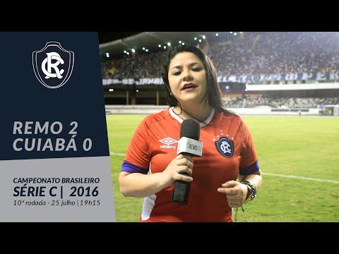 10ª Rodada do Campeonato Brasileiro  – Série C | Clube do Remo 2 x 0 Cuiabá