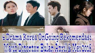 Video 4 Drama Korea Ongoing Yang Wajib Untuk Ditonton Bulan April & Mei 2018 download MP3, 3GP, MP4, WEBM, AVI, FLV April 2018