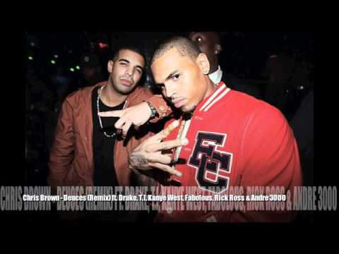 Chris Brown - Deuces (Remix) Ft. Drake, T.I., Kanye West, Fabolous, Rick Ross & Andre 3000