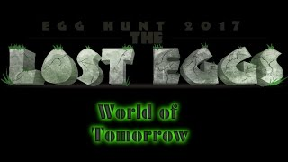 ROBLOX EGG HUNT 2017. EVERY eeg from Tomorrow world.