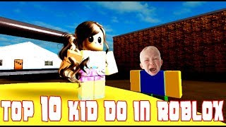 Types 10 Kid Do In ROBLOX