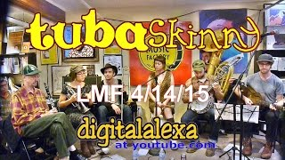 "Tuba Skinny ""Sidewalk Blues"" LMF 4/14/15 - MORE at DIGITALALEXA channel"