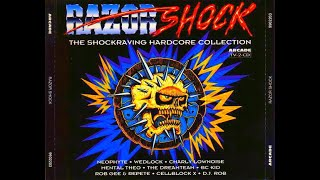 RAZOR SHOCK [FULL ALBUM 152:32 MIN] 1994 HD HQ HIGH QUALITY THE SHOCKRAVING HARDCORE COLLECTION