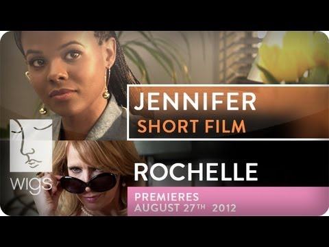 Jennifer Short Film  Rochelle   Featuring Dana Davis & Dawnn Lewis  WIGS
