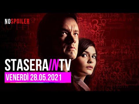 Stasera in TV - Film e Programmi da non perdere oggi venerdì 28 maggio 2021
