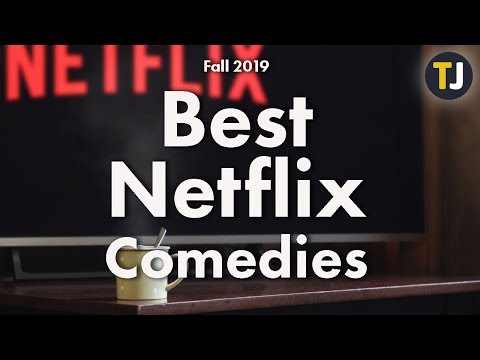 Our Favorite Comedies on Netflix! - Fall 2019