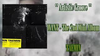 "Baixar ""Artistic Groove"" Taemin  태민 WANT - The Second Mini Album"