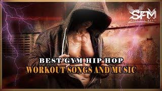 Best Gym Hip Hop Workout Motivation Music 2018 - Svet Fit Music