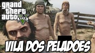 GTA V - A Vila dos PELADÕES ASSASSINOS