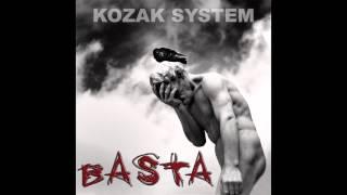 Kozak System - Basta (Баста)