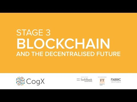 Day 2 CogX 2018 - Blockchain - The Festival of All Things AI, Blockchain, and Emerging Technology