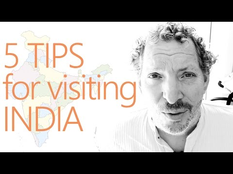 5 tips for visiting India .. being prepared for your travel