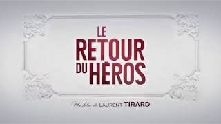 LE RETOUR DU HÉROS - Extrait