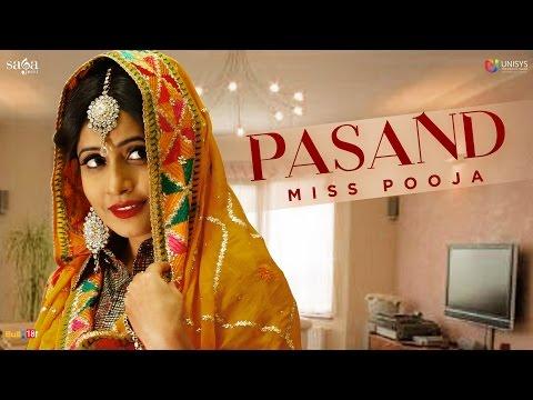 Pasand - Miss Pooja (Full Audio) | New Punjabi Song 2017 | SagaHits