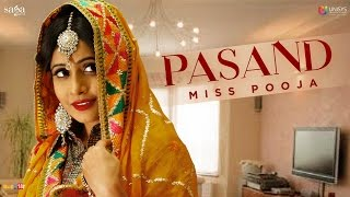 Pasand - miss pooja (full audio) | new punjabi song 2017 | sagahits
