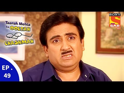 Taarak Mehta Ka Ooltah Chashmah - तारक मेहता का उल्टा चशमाह - Episode 49