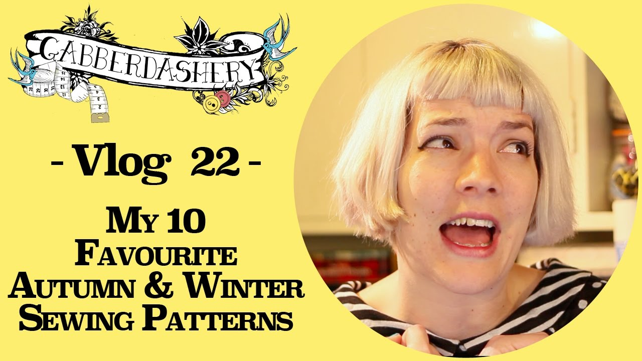 My 10 favourite autumn and winter sewing patterns vlog 22 youtube jeuxipadfo Images