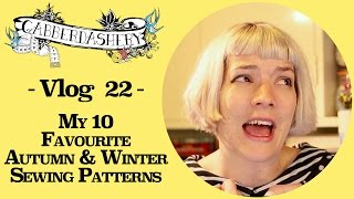 My 10 Favourite Autumn and Winter Sewing Patterns | Vlog 22