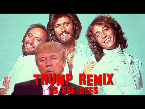 DONALD TRUMP  -  STAYIN' ALIVE FEAT BEE GEES (HIGHLANDER DJ)