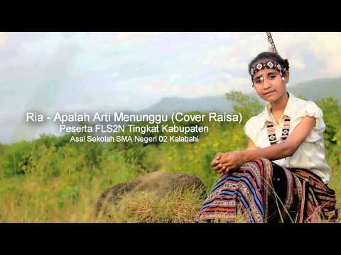 Ria _  Apalah Arti Menunggu Cover Raisa