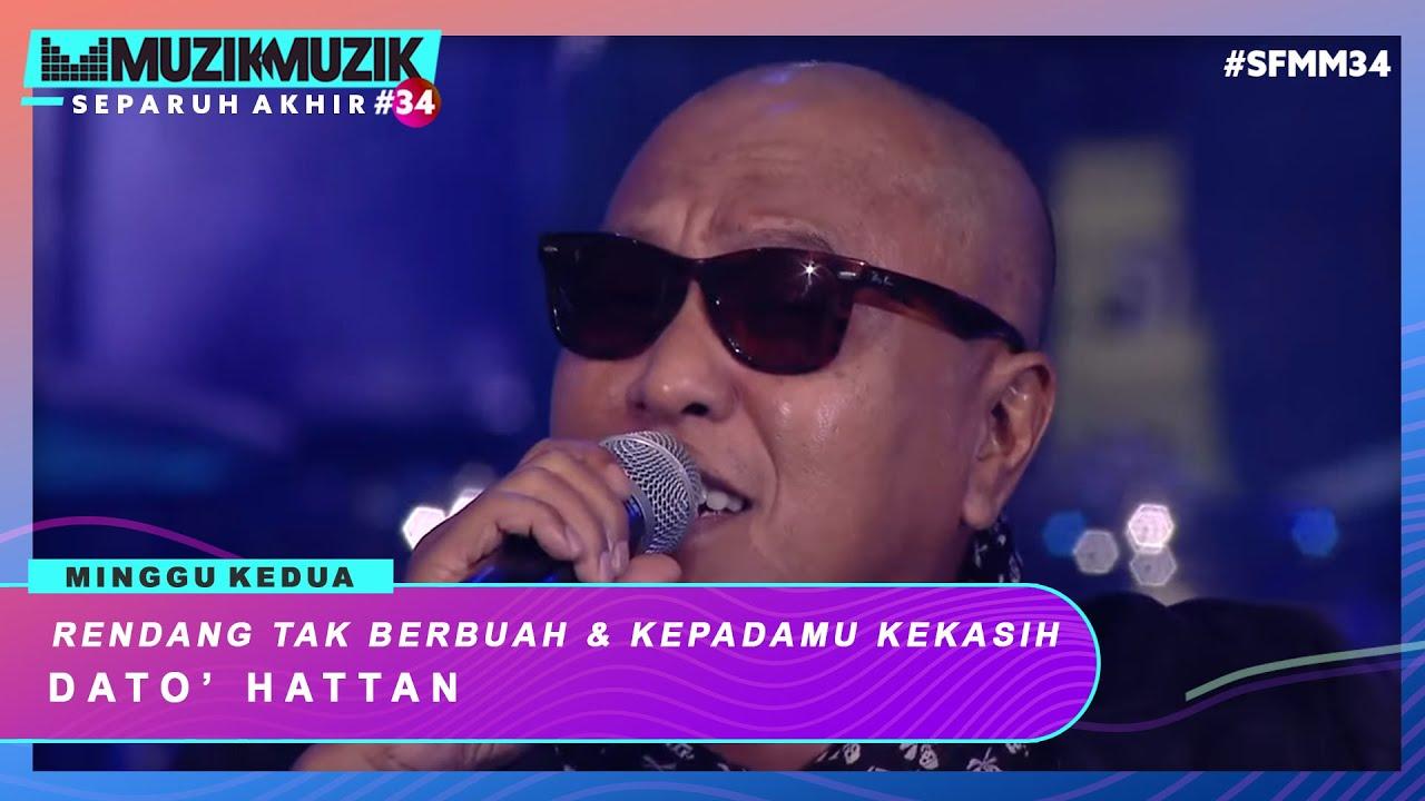 Download Rendang Tak Berbuah & Kepadamu Kekasih - Dato' Hattan   #SFMM34