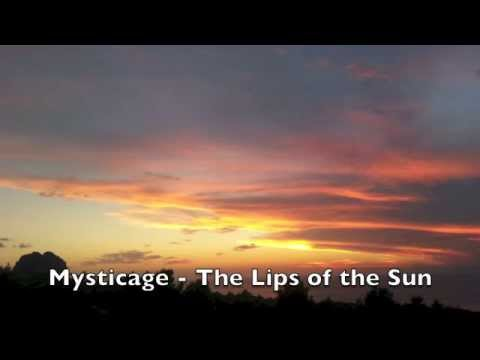 Mysticage - The Lips of the Sun