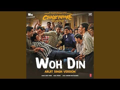 "Download Lagu  Woh Din Arijit Singh Version From ""Chhichhore"" Mp3 Free"