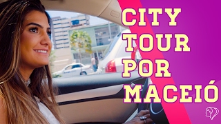 VLOG -  City Tour Por Maceió