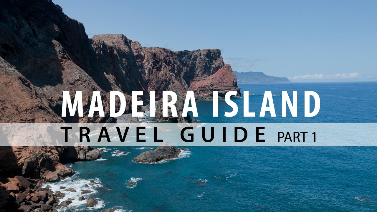 Madeira Island Travel Guide Part 1 Hd 1080p Youtube