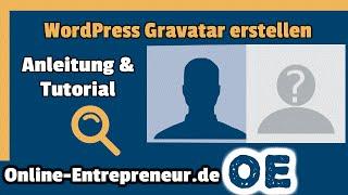 Wordpress Gravatar erstellen: Zum eigenen WordPress Avatar