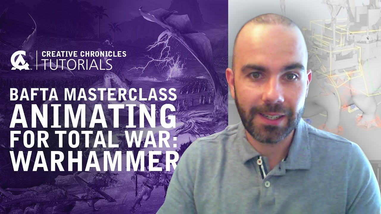 Animating for Total War: Warhammer | Creative Assembly and BAFTA Games