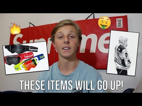 TOP 5 SUPREME SS18 ITEMS THAT WILL GO UP IN VALUE! (Supreme Spring Summer 18)