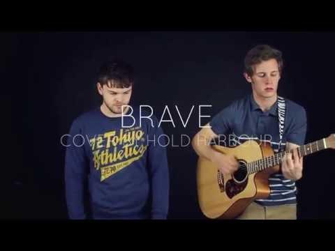 Brave - Sara Bareilles [Hold Harbour Cover]