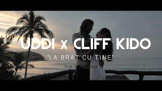 Смотреть клип Uddi X Cliff Kido - La Brat Cu Tine