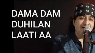Damma Damm Duhilan Laati Aa, Lyrics Kishin Juriani, Singer Raj Juriani
