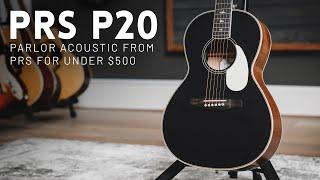 PRS P20 & P20E Parlor acoustic guitar review