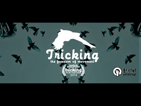 TRICKING . the Freedom of Movement  FEATURE DOCUMENTARY