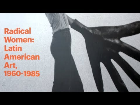 Radical Women: Latin American Art, 1960-1985 – Curator Conversation