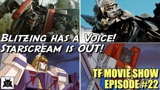 Blitzwing has a voice!!  Starscream is missing in action! - [TF MOVIE SHOW #22]