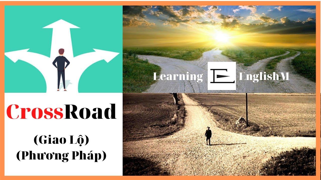 Crossroad – Giao Lộ – Từ Vựng Tiếng Anh Cơ Bản | English Vocabulary