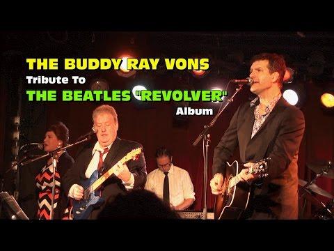Buddy Ray Vons Perform Beatles' Revolver Album Oct 15 2016