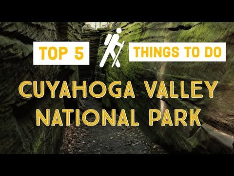 Cuyahoga Valley National Park - The Top 5 Things To Do