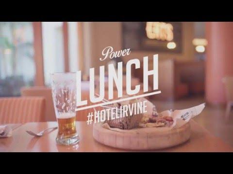"""Hotel Irvine """"Power Lunch"""""""