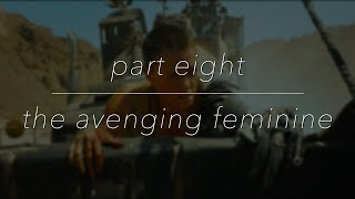 Bringing Back What's Stolen: The Avenging Feminine