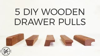 5 DIY Wooden Drawer Pulls | How to Make