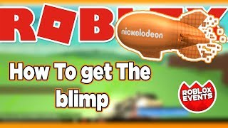 How to get the Blimp Trophy - Roblox Kid's Choice Awards 2018 Event