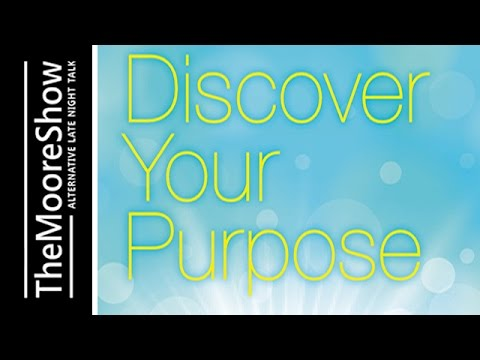 How to  Discover Your Purpose and Live the Life You Were Meant to Live