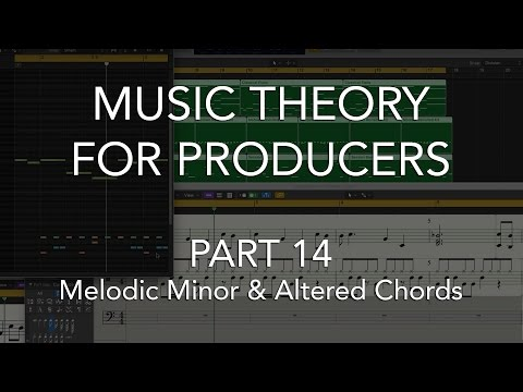 Music Theory for Producers #14 - Melodic Minor & Altered Chords
