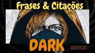 Frases dark serie